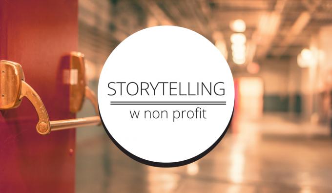 Opowiadanie historii jako sposób na zwiększenie liczby wspierających