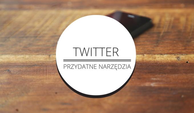 Jak prowadzić działania na Twitterze – poradnik dla non profit cz. 3