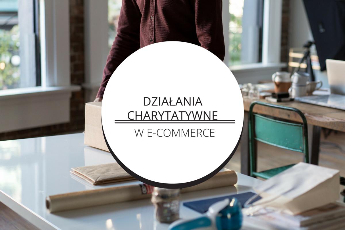 E-commerce liczy zyski, ale też pomaga