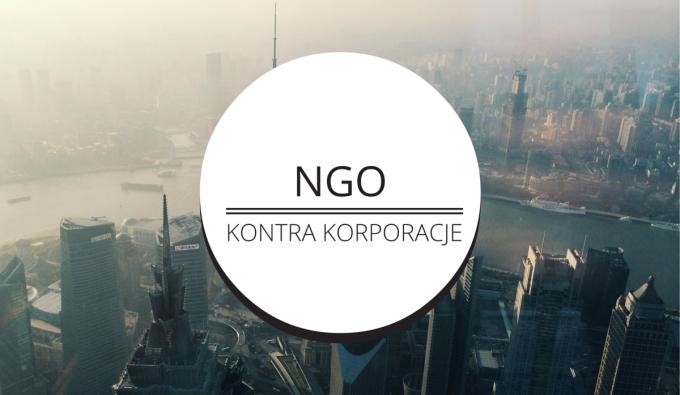 Znane korporacje na celowniku NGO